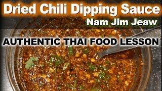 Authentic Thai Recipe for Nam Jim Jeaw - น้ำจิ้มแจ่ว - Dried Chili Dipping Sauce