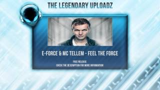 E-Force & MC Tellem - Feel The Force [FULL HQ + HD FREE RELEASE]