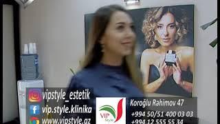 VİP style estetik klinikası.Lider maqazin 23.03.2019