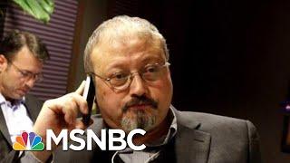 Fmr. Amb: Reported Trump Devil's Bargain After Khashoggi Killing Horrendous | The Last Word | MSNBC