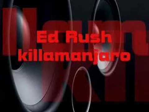Ed Rush - Killamanjaro