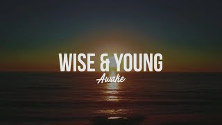 Wise & Young Ft. Fanny Leeb - Awake