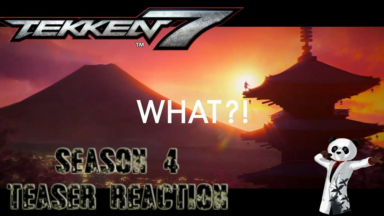 Tekken 7 Season 4 Teaser Reaction Youtube