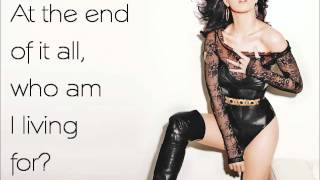 Who Am I Living For by Katy Perry (lyrics)