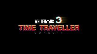 whitehaus-3-time-traveller-concert