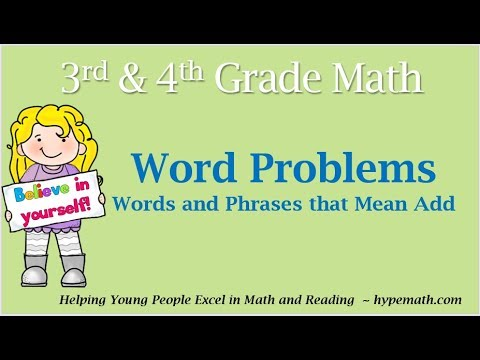 3rd and 4th Grade Math (Word Problems - Addition Vocabulary)