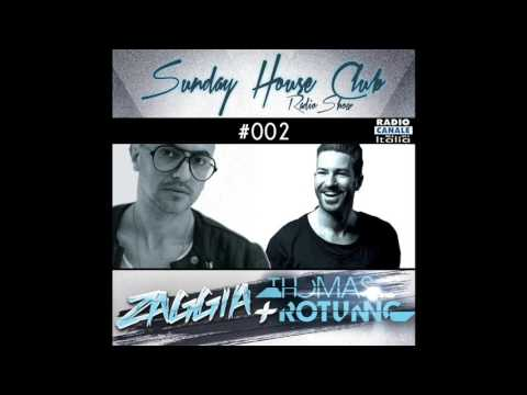 SUNDAY HOUSE CLUB @ Radio Canale Italia | #002 | ZAGGIA + THOMAS ROTUNNO