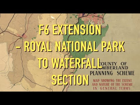 F6 EXTENSION -  ROYAL NATIONAL PARK to WATERFALL