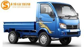 Xe Tải Nhỏ TaTa 750 Kg  máy dầu giá trả góp, đối thủ Suzuki 2019