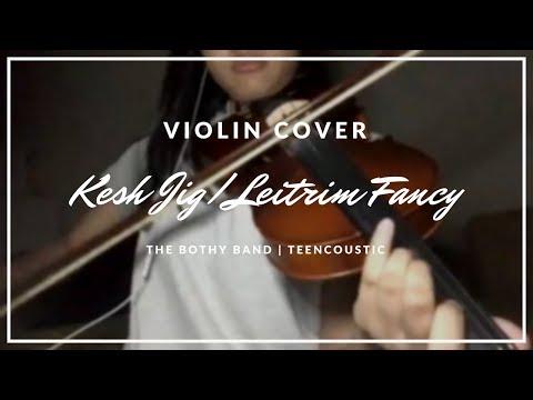 Kesh Jig/Leitrim Fancy - The Bothy Band (Violin Cover Shortened)   Teencoustic