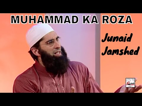 MUHAMMAD KA ROZA - JUNAID JAMSHED - OFFICIAL HD VIDEO - HI-TECH ISLAMIC