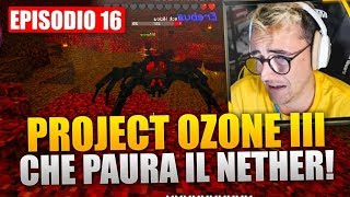 Che Paura Il Nether - Minecraft Project Ozone 3 E16