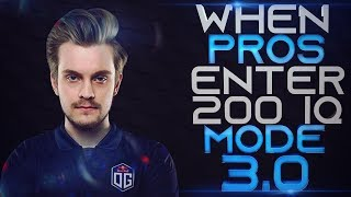DOTA 2 - WHEN PROS ENTER 200 IQ MODE 3.0! (Smartest Plays & Next Level Moves By Pros)