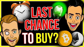 IS THIS THE LAST AMAZING CHANCE TO BUY BITCOIN AND ALTCOINS?