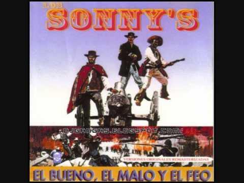 Los Sonny's - El Bueno, El Malo Y El Feo - (Full Album)