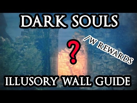DARK SOULS Full Illusory Walls Guide/w Rewads