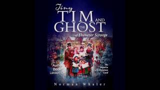 Tiny Tim and The Ghost of Ebenezer Scrooge - The sequel to A Christmas Carol