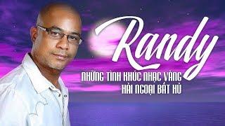 Randy 2018 – Giọng Ca Vàng Để Đời – Tình Khúc Nhạc Vàng Xưa Chọn Lọc Hay Nhất của Randy