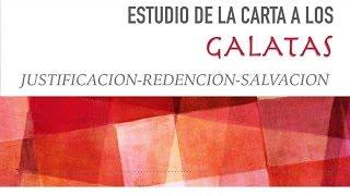 Estudio de la carta a los Galatas Pt. 1