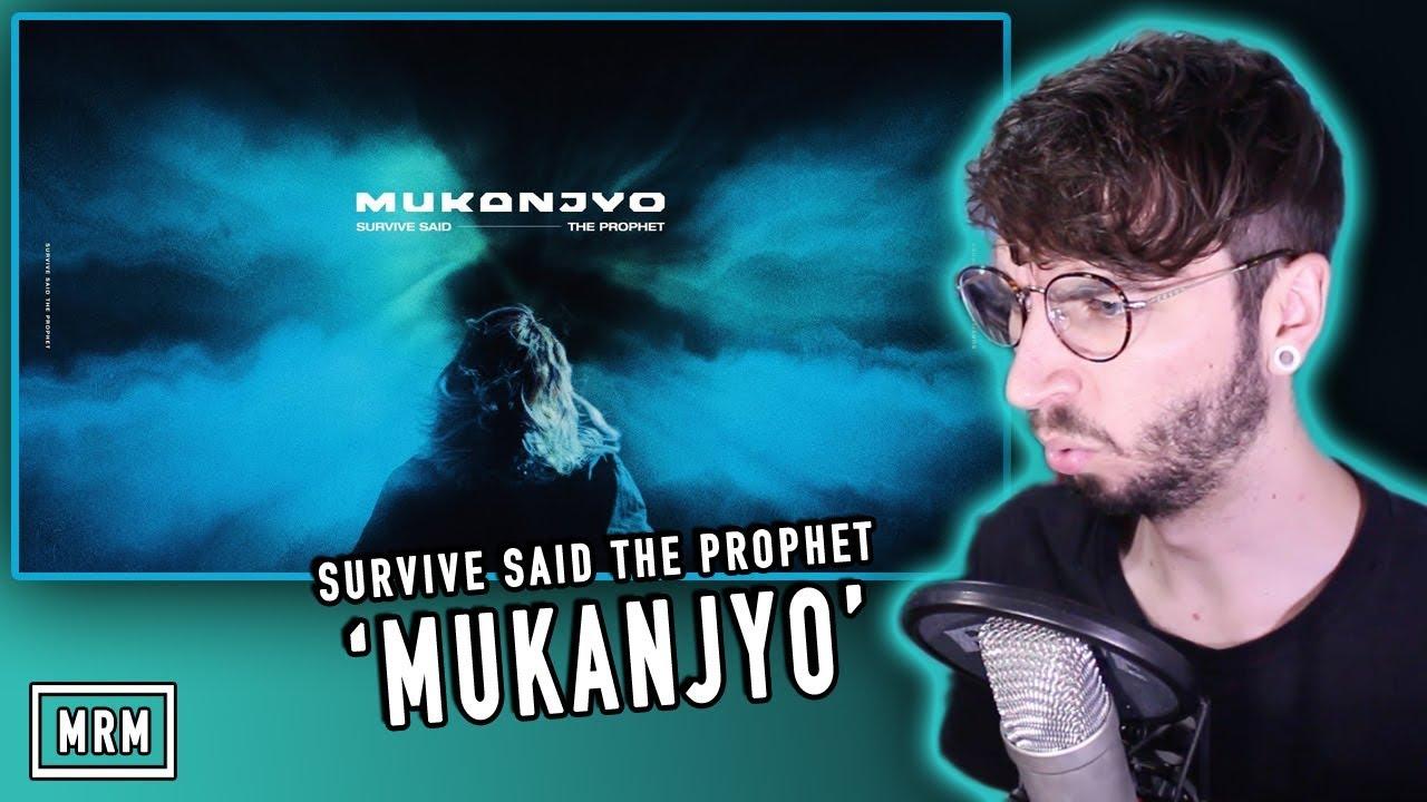 Survive Said The Prophet -