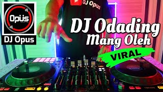 DJ ODADING MANG OLEH TIK TOK VIRAL 2020