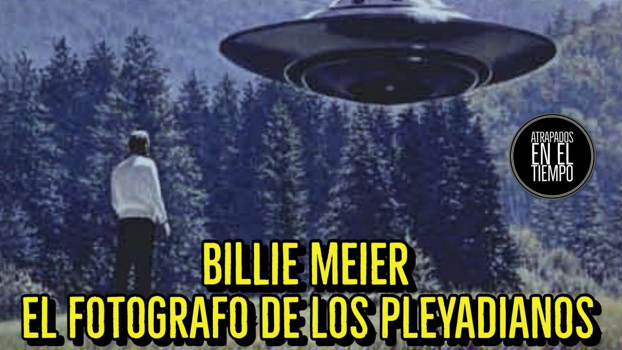 BILLIE MEIER EL FOTOGRAFO DE LOS PLEYADIANOS