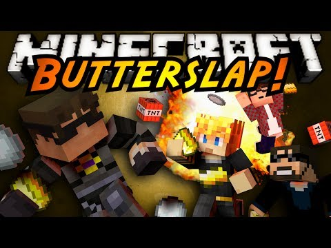 Minecraft Mini-Game : BUTTER SLAP!