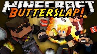 Minecraft Mini-Game : BUTTER SLAP!
