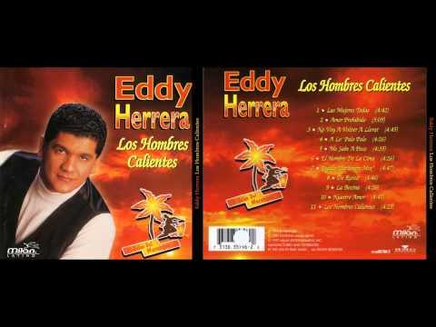 Eddy Herrera: Los Hombres Calientes