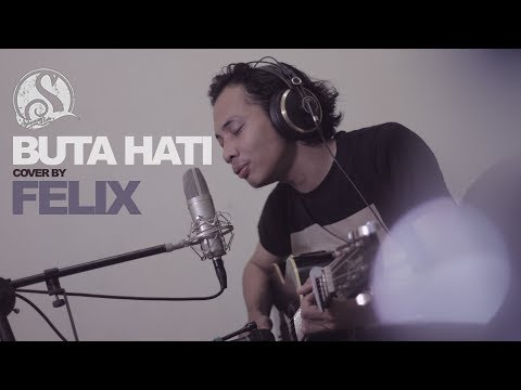 Felix - Buta Hati (live cover version)