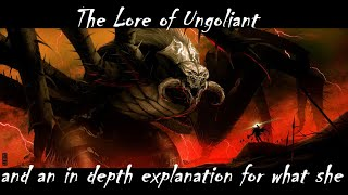 Lore of Ungoliant the first Great Spider and Weaver of Gloom.