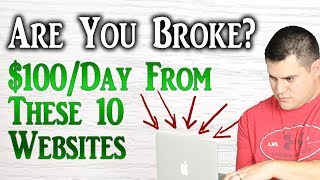 """10 Websites To Make $100 A Day (Even If You""""re Broke)"""