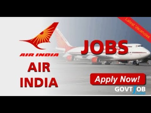 Air India Recruitment Notification 2017 – AI jobs & careers application process and updates news