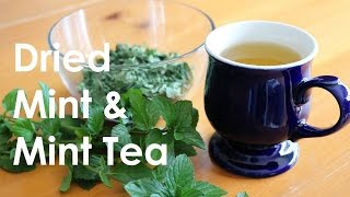 How to Dry Mint and Make Mint Tea