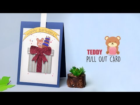 Teddy Pull Out Card | Handmade Pull Cards