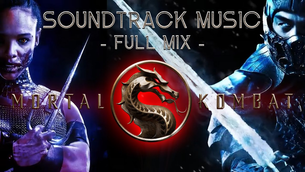 Mortal Kombat (2021) - Soundtrack Music (Full Mix)   Epic Movie Soundtrack Theme   Trailer Music