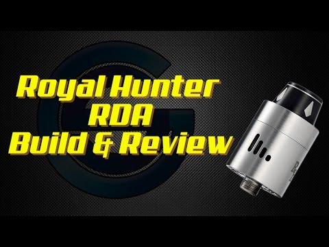 Royal Hunter RDA Build & Review
