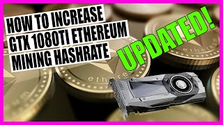 UPDATED How To Incŗease GTX 1080ti Ethereum Mining Hashrate ETH