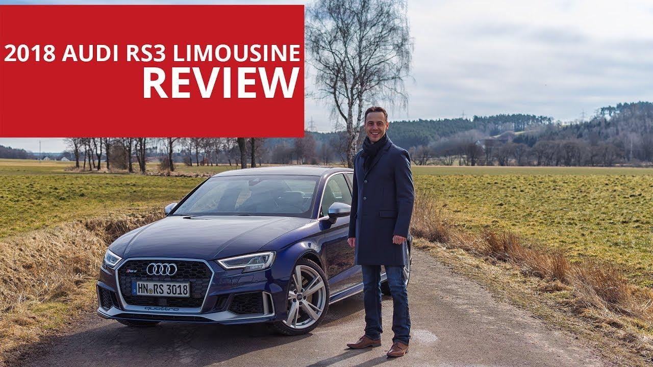 2018 Audi RS3 Limousine Review | Fahrbericht | Test - 2.5 ...