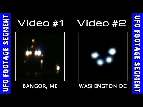 UFO SIGHTINGS • 2 Videos • Bangor ME • Washington DC