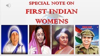SPECIAL NOTE ON FIRST INDIAN WOMEN