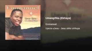 Umangifika (Ekhaya)