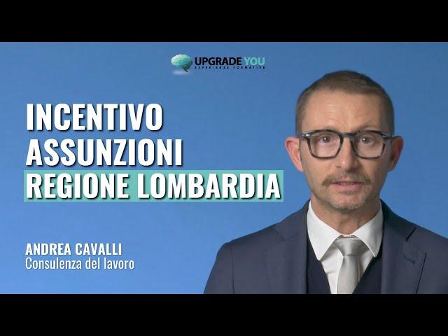 Incentivo assunzioni Regione Lombardia