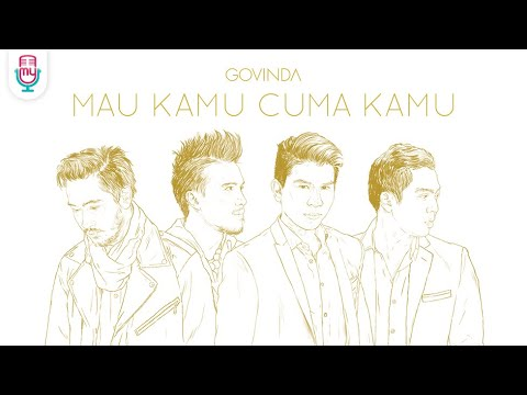 GOVINDA - Mau Kamu Cuma Kamu (Official Music Video)