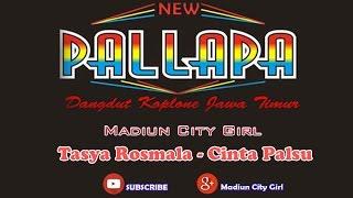 New Pallapa - Cinta Palsu (Tasya Rosmala)