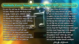 Sinhala Love Songs 60's 70's 80's 90's - 02