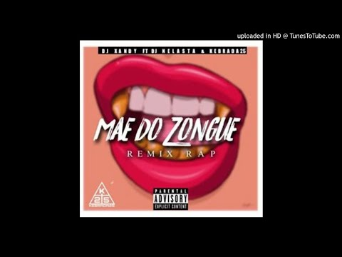 Dj Xandy - Mãe do Zongue Feat Dj Nelasta e Kebrada 25 -