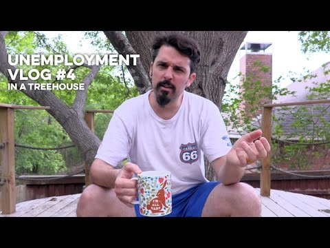 unemployment vlog #4 in a treehouse