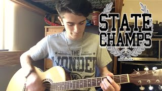 State Champs - Leave You In The Dark (Guitar Cover w/ Tabs)