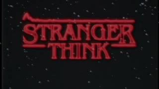Stranger Think - C418